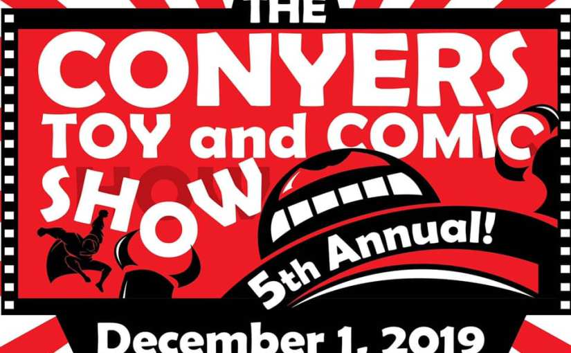 Conyers Toy and Comics Show 2019 Walkthrough